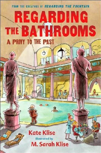9781422392799: Regarding the Bathrooms: A Privy to the Past