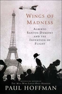 9781422394113: Wings of Madness: Alberto Santos-Dumont and the Invention of Flight