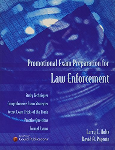 Promotional Exam Preparation for Law Enforcement (1422404404) by Larry E. Holtz; David A. Paprota