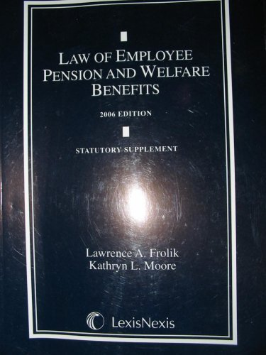 9781422406427: Law of Employee Pension and Welfare Benefits (Statutory Supplement)