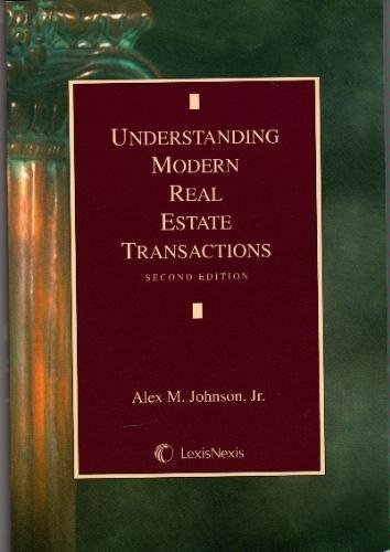 9781422411421: Understanding Modern Real Estate Transactions