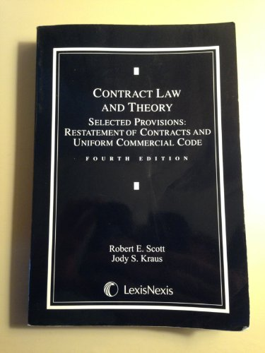 9781422411698: Contract Law and Theory: Selected Provisions, Restatement of Contracts and Uniform Commercial Code
