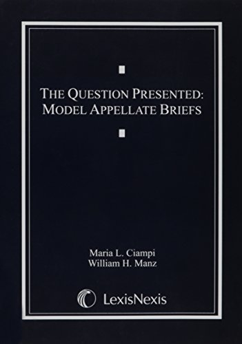 9781422415535: The Question Presented: Model Appellate Briefs