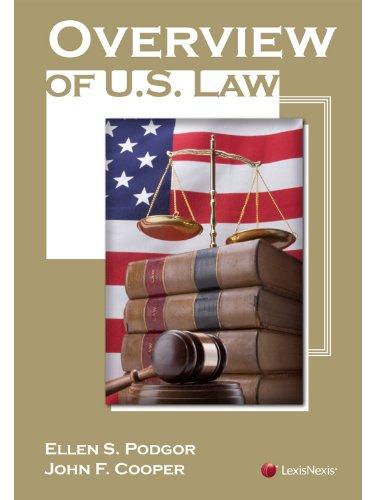 Overview of U.S. Law: Podgor, Ellen S.