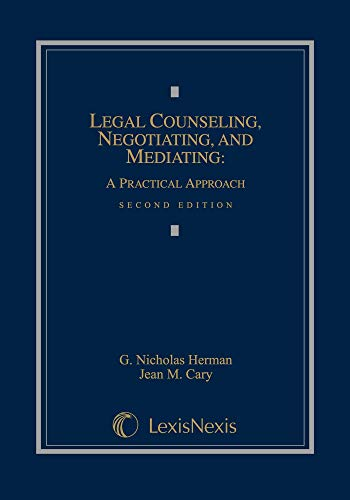 9781422422625: Legal Counseling, Negotiating, and Mediating: A Practical Approach