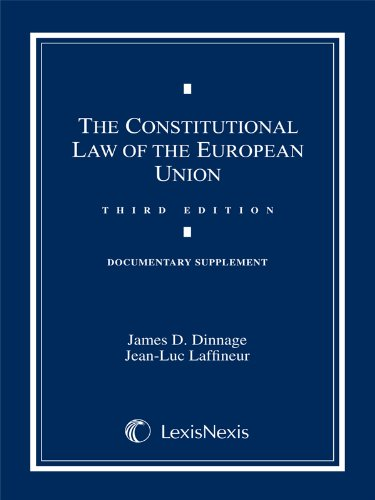 9781422424001: Constitutional Law of the European Union; Documentary Supplement