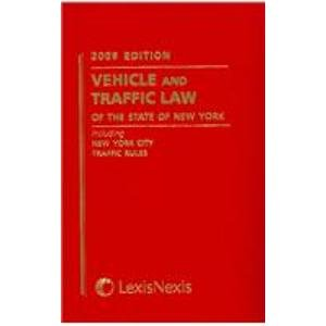 9781422424988: Vehicle and Traffic Law of the State of New York 2009 (Vehicle and Traffic Law of New York)