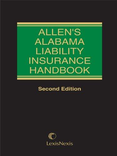 9781422425510: Allen's Alabama Liability Insurance Handbook