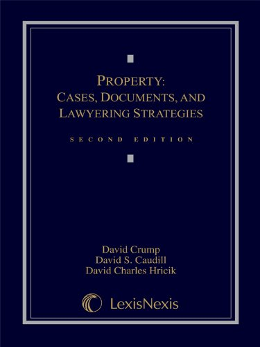 9781422426371: Property: Cases, Documents, and Lawyering Strategies