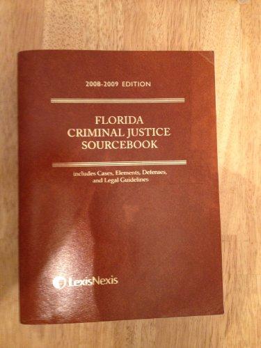 9781422427484: Florida Criminal Justice Sourcebook, 2008-2009 Edition