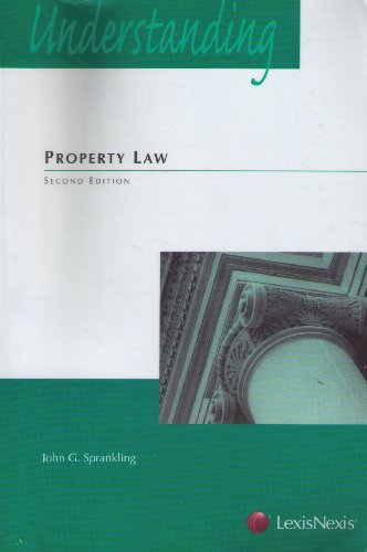 Understanding Property Law: John G. Sprankling