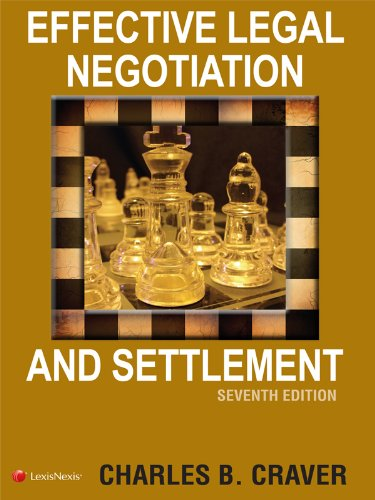 9781422429532: Effective Legal Negotiation and Settlement