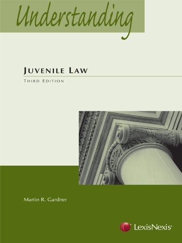 9781422429556: Understanding Juvenile Law, 3rd Edition (The Understanding Series)