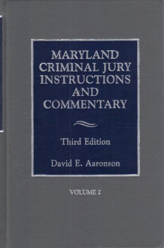 9781422429914: Maryland Criminal Jury Instructions and Commentary