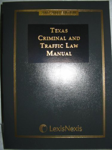 9781422434109: Texas Criminal and Traffic Law Manual 2007-2008 Edition