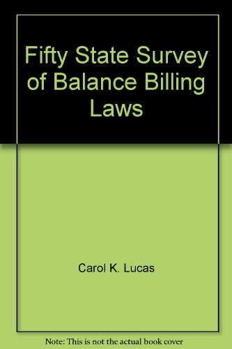 9781422436318: Fifty State Survey of Balance Billing Laws
