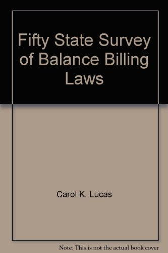 9781422436325: Fifty State Survey of Balance Billing Laws