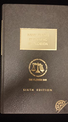 9781422441374: Basic Estate Planning In Florida, 6th Edition