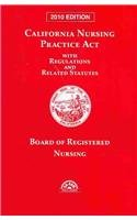 9781422459904: California Nursing Practice ACT 2010: With Regulations and Related Statutes with CD-ROM