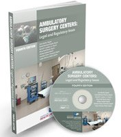 9781422461839: Ambulatory Surgery Centers: Legal and Regulatory Issues, Fourth Edition