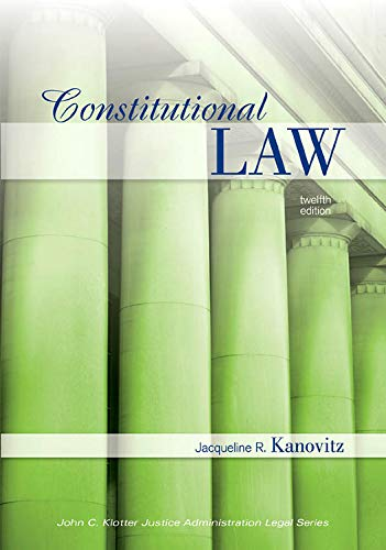 9781422463260: Constitutional Law (John C. Klotter Justice Administration Legal)