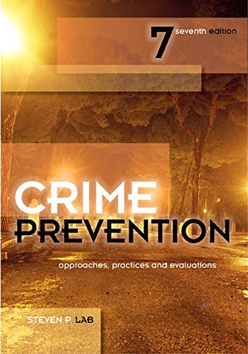 9781422463277: Crime Prevention: Approaches, Practices and Evaluations