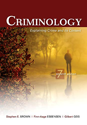9781422463321: Criminology: Explaining Crime and Its Context, 7th Edition