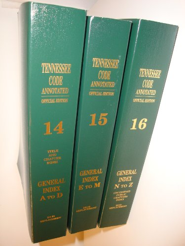 9781422463819: Tennessee Code Annotated General Index 2010 A to Z (Volumes 14, 15, & 16)