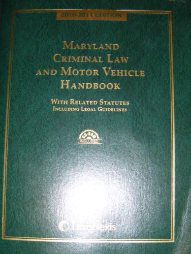 9781422466940: Maryland Criminal Law and Motor Vehicle Handbook with CD-ROM