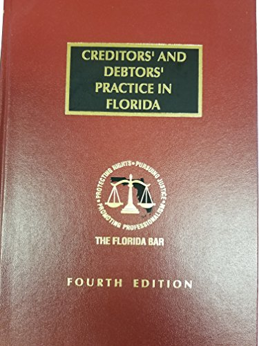 9781422468050: Creditors' And Debtors' Practice in Florida, Fourth Edition