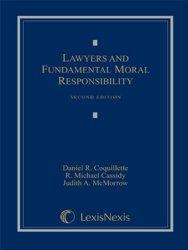 9781422470251: Lawyers and Fundamental Moral Responsibility, 2nd Edition