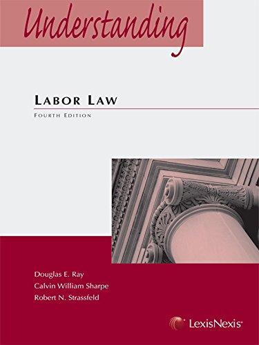 9781422470268: Understanding Labor Law