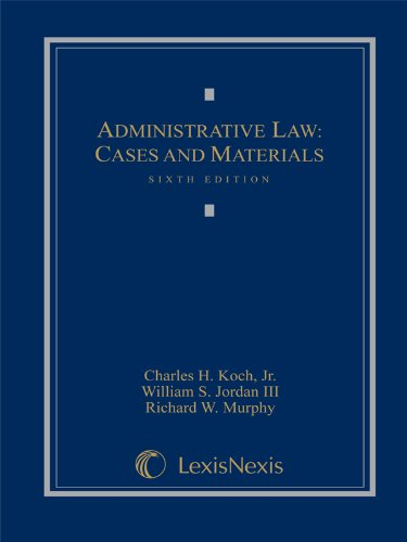 9781422470435: Administrative Law: Cases and Materials