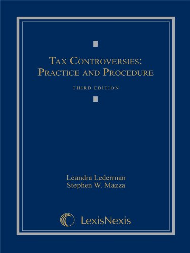 Tax Controversies Practice and Procedure (Loose-leaf version)