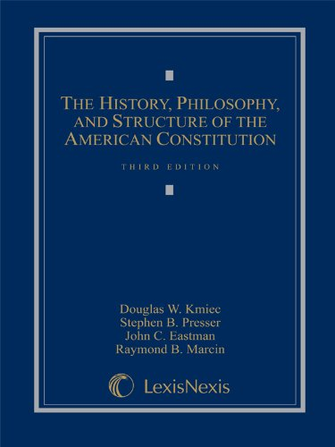 9781422472774: The History, Philosophy, and Structure of the American Constitution (Loose-leaf version)