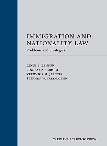 9781422472811: Immigration and Nationality Law: Problems and Strategies (Looseleaf Version)