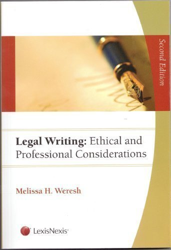Legal Writing by Melissa H Weresh 9781422473054