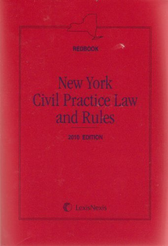 9781422475249: New York Civil Practice Law and Rules, 2010 Edition (CPLR Redbook)