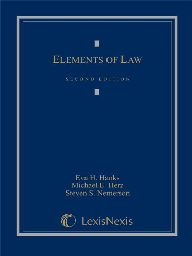 Elements of Law: Eva H. Hanks; Michael E. Herz; Steven S. Nemerson
