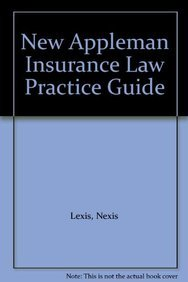 9781422476956: New Appleman Insurance Law Practice Guide