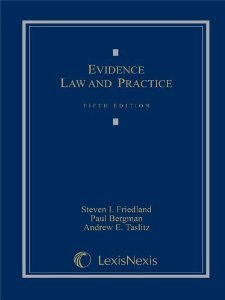 Evidence Law and Practice, Cases and Materials (Loose-leaf version): Friedland, Steven I.; Bergman,...