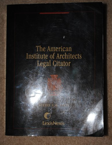 9781422477373: American Institute of Architects Legal Citator 2010 Edition
