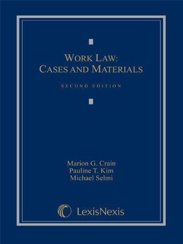 9781422478950: Work Law : Cases and Materials
