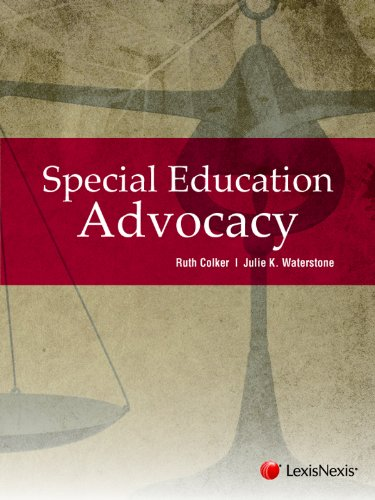 Special Education Advocacy (1422479587) by Ruth Colker; Julie K. Waterstone; Yael Zakai Cannon; Laura N. Rinaldi; Esther Canty-Barnes; Jane R. Wettach; Brenda Berlin; Jennifer N. Rosen...