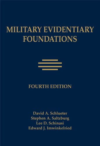 Military Evidentiary Foundations: David A. Schleuter;