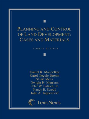 Planning and Control of Land Development: Cases