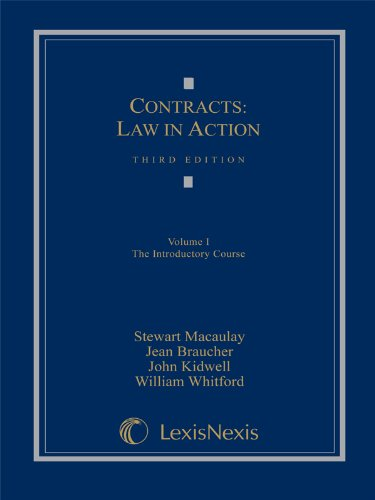 Contracts: Law in Action: Volume I: The: Stewart Macaulay; Jean