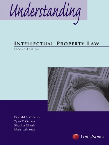 Understanding Intellectual Property Law (1422482219) by Donald S. Chisum; Tyler T. Ochoa; Shubha Ghosh; Mary LaFrance