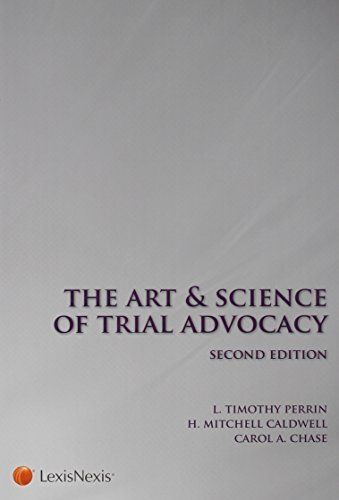 9781422482230: The Art and Science of Trial Advocacy