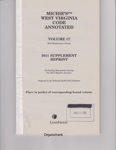 Michie's West Virginia Code Annotated: 2011 Supplement: Editorial Staff